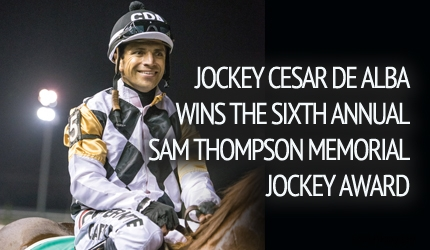 Jockey Cesar De Alba Wins The Seventh Annual Sam Thompson Memorial Jockey Award